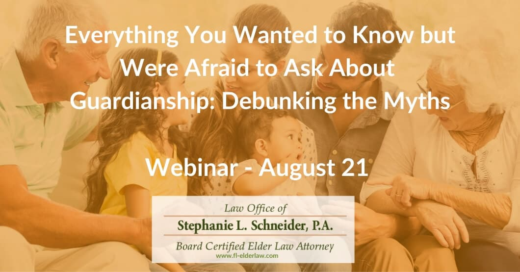 Everything You Wanted to Know but Were Afraid to Ask About Guardianship: Debunking the Myths