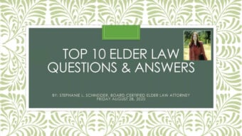 Top 10 Elder Law Questions & Answers