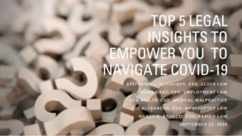 Top 5 Legal Insights To Help You Navigate During COVID-19