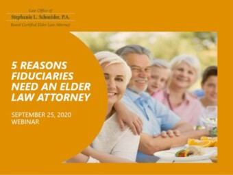 5 Reasons Why Fiduciaries Need An Elder Law Attorney To Guide Them