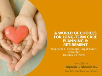A World of Choices for Long Term Care Planning & Retirement