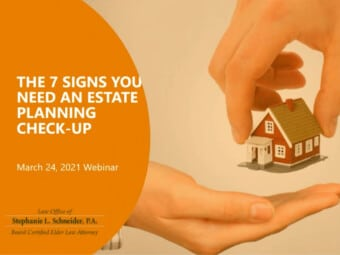 The 7 Signs You Need An Estate Plan Check-Up