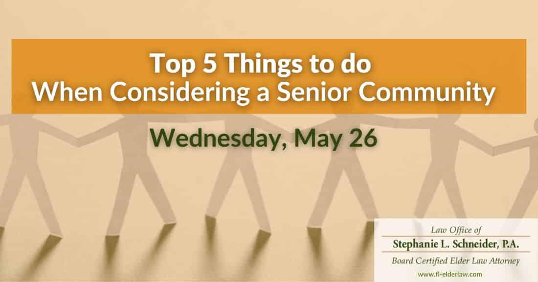 Top 5 Things to Do When Considering a Senior Community