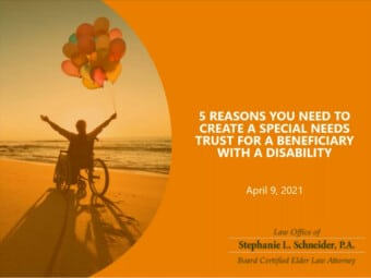 5 Reasons You Need to Create a Special Needs Trust for a Beneficiary with a Disability