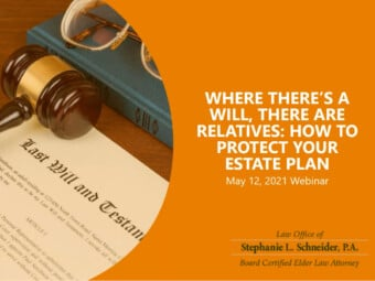 Where There's a Will, There Are Relatives: How to Protect Your Estate Plan