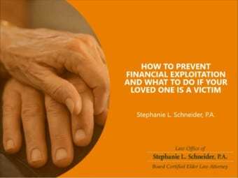 How to Prevent Financial Exploitation and What To Do If Your Loved One is a Victim